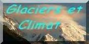 GLACIERS ET CLIMAT